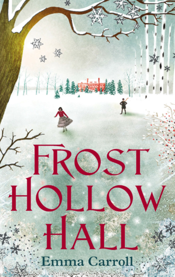 Frost Hollow Hall - 13 spooky middle grade books to read this Christmas